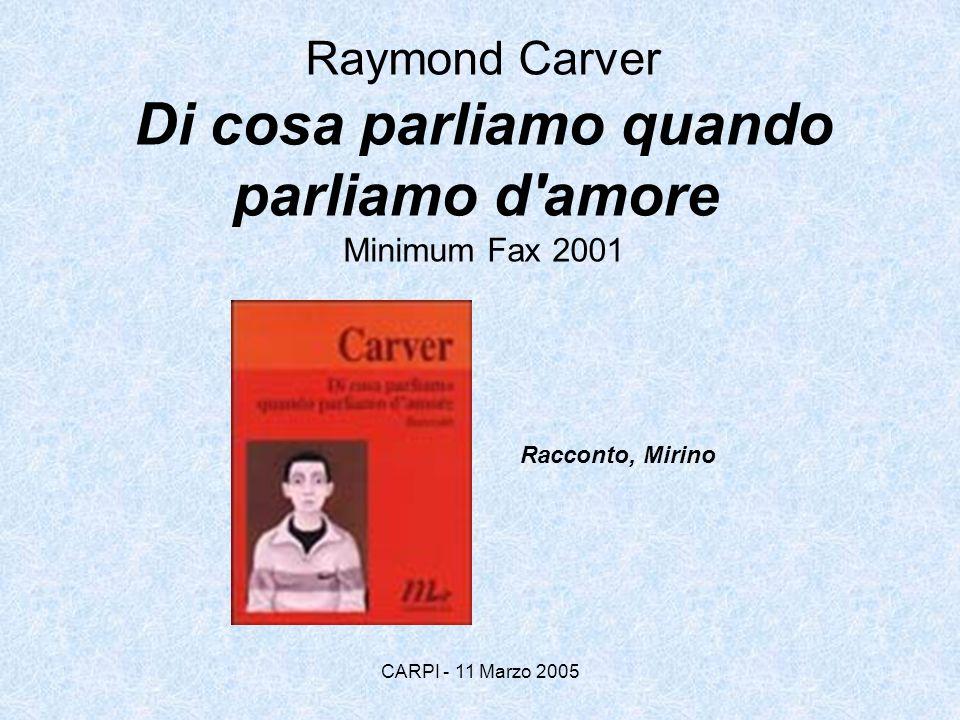 Raymond Carver Di cosa parliamo quando parliamo d amore Minimum Fax 2001