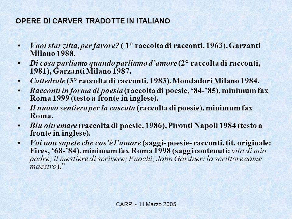 Cattedrale (3° raccolta di racconti, 1983), Mondadori Milano 1984.
