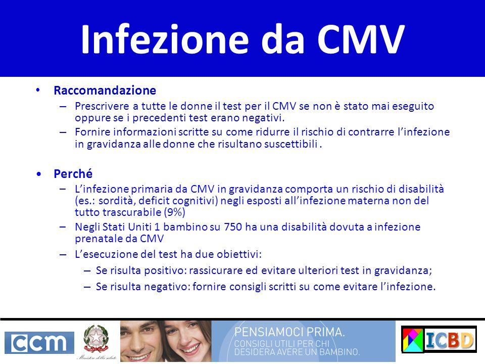 Infezione da CMV Raccomandazione Perché