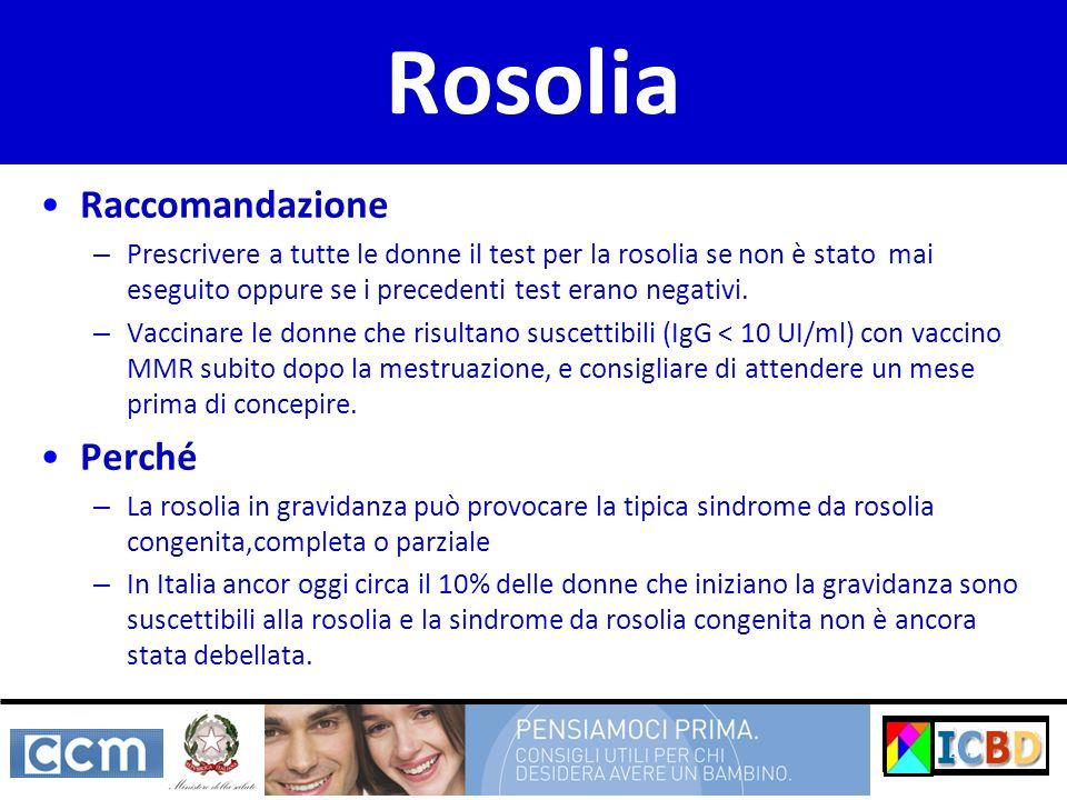 Rosolia Raccomandazione Perché