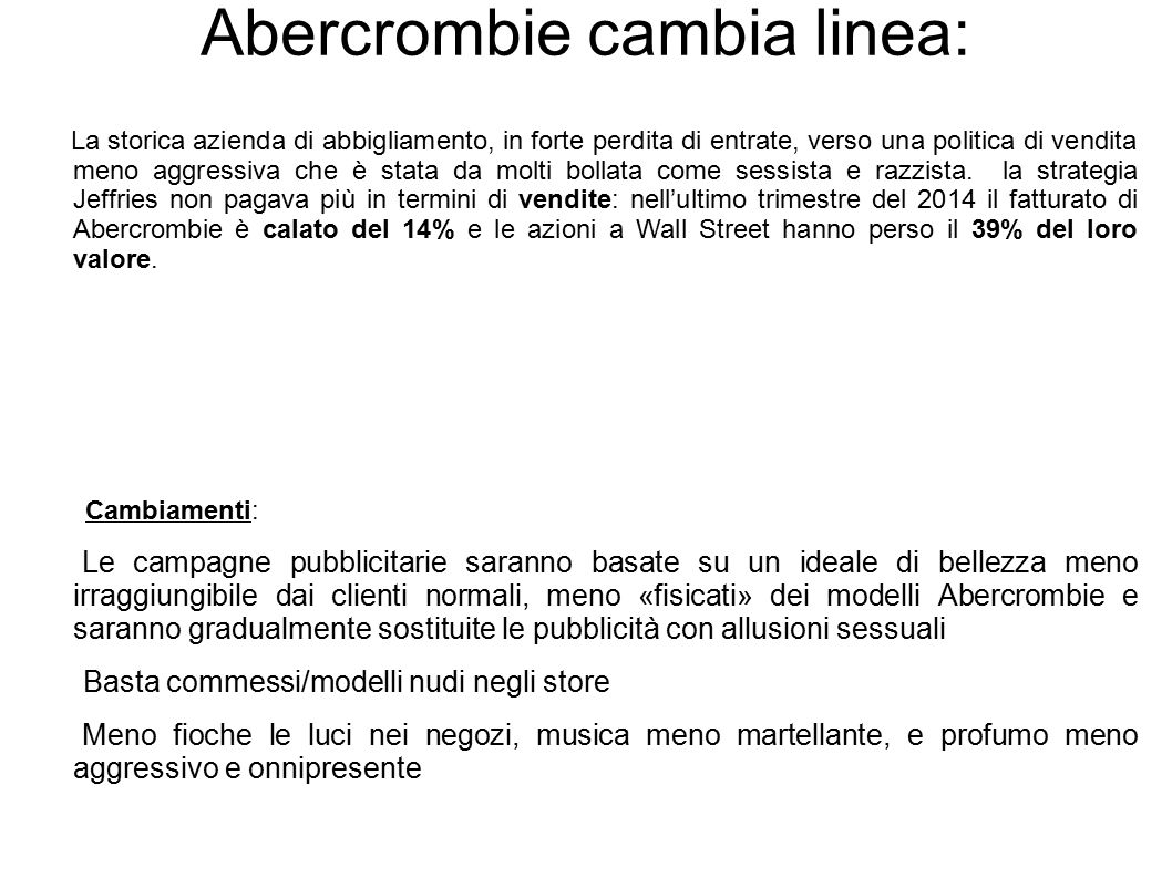 Abercrombie cambia linea: