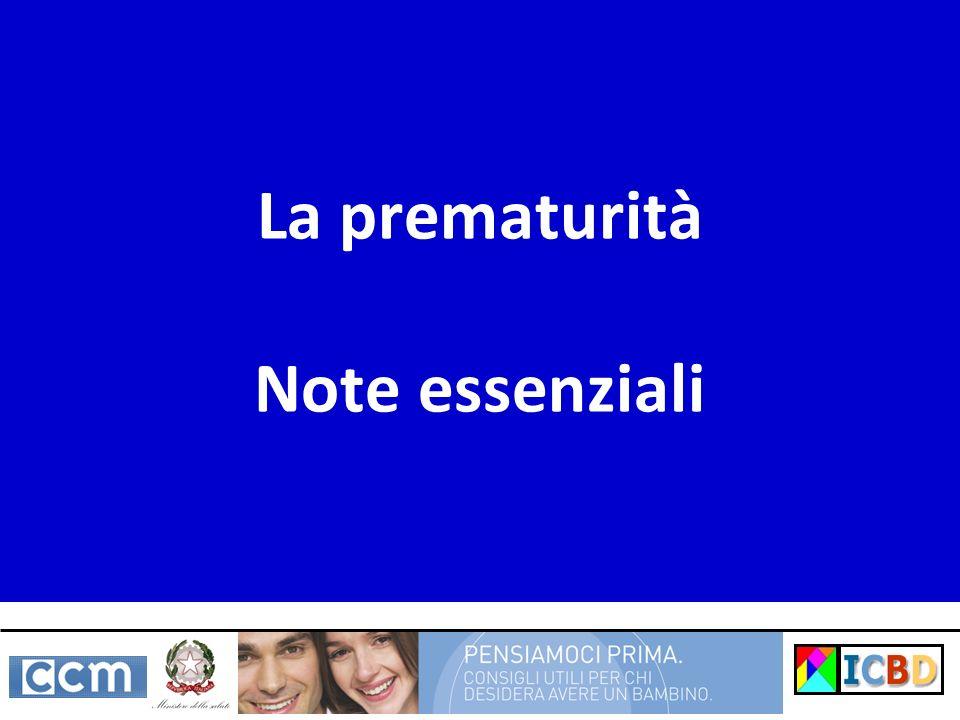 La prematurità Note essenziali