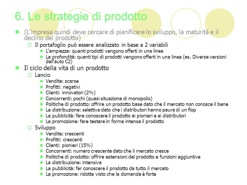 6. Le strategie di prodotto