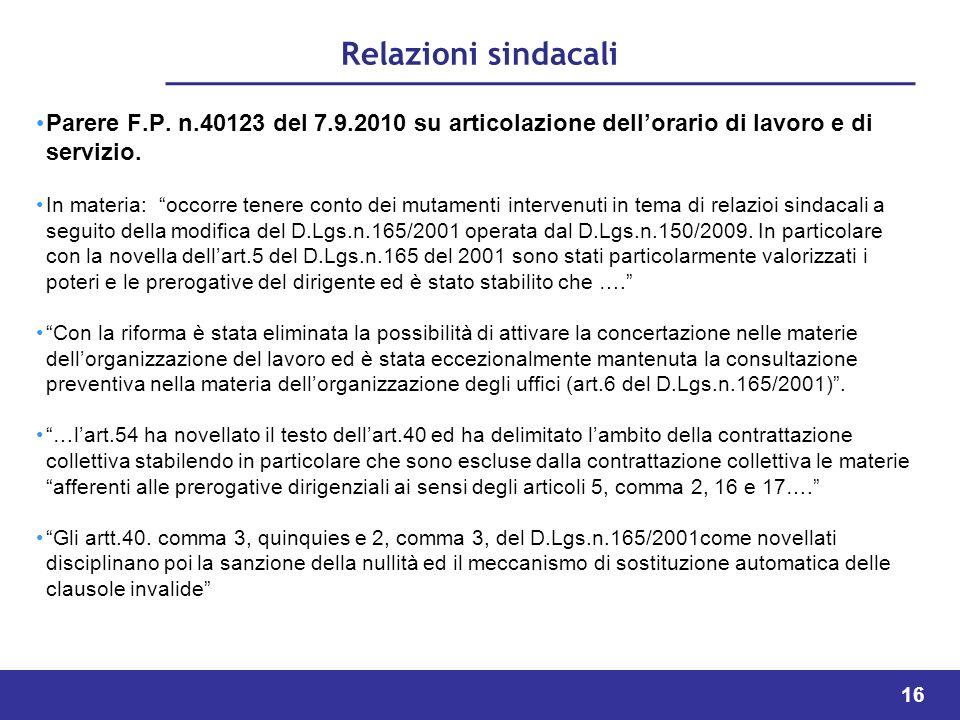Relazioni sindacali Parere F.P. n.40123 del 7.9.2010 su articolazione dell'orario di lavoro e di servizio.