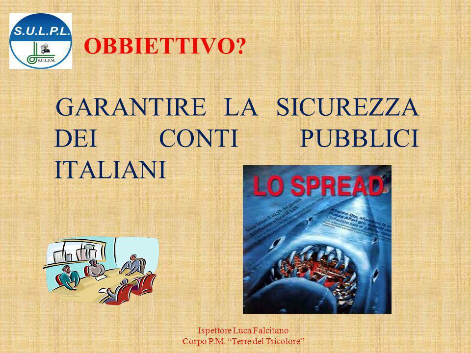GARANTIRE LA SICUREZZA DEI CONTI PUBBLICI ITALIANI