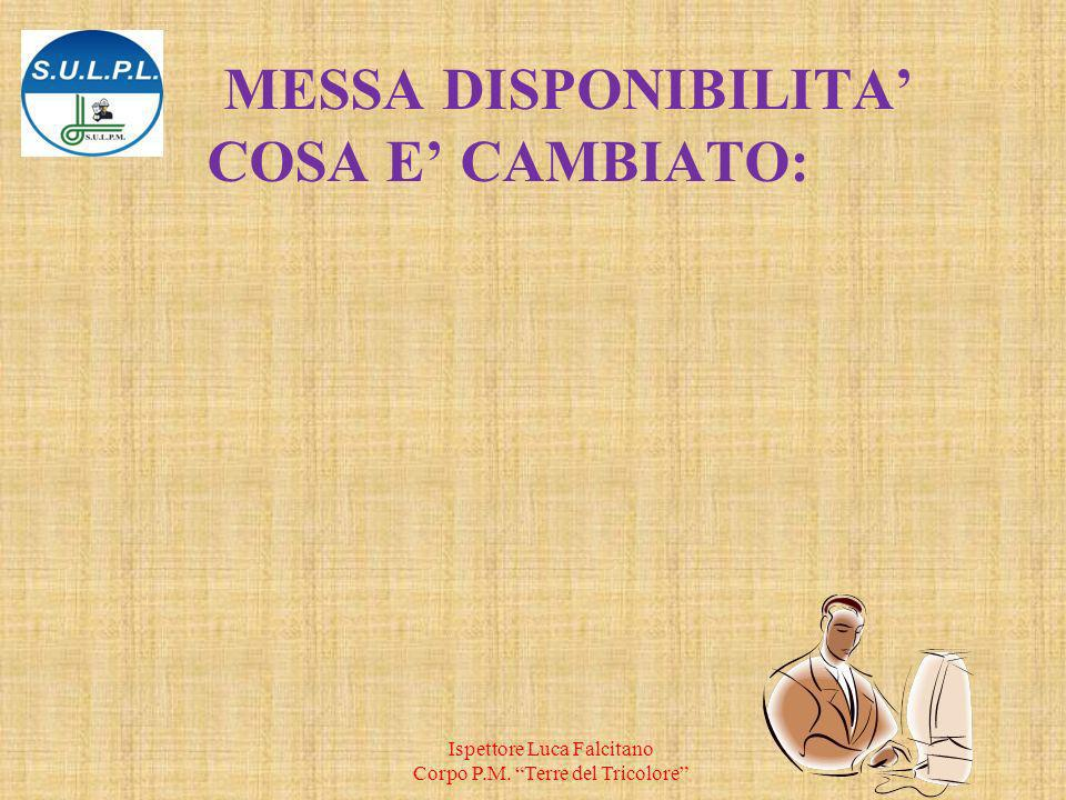 MESSA DISPONIBILITA' COSA E' CAMBIATO: