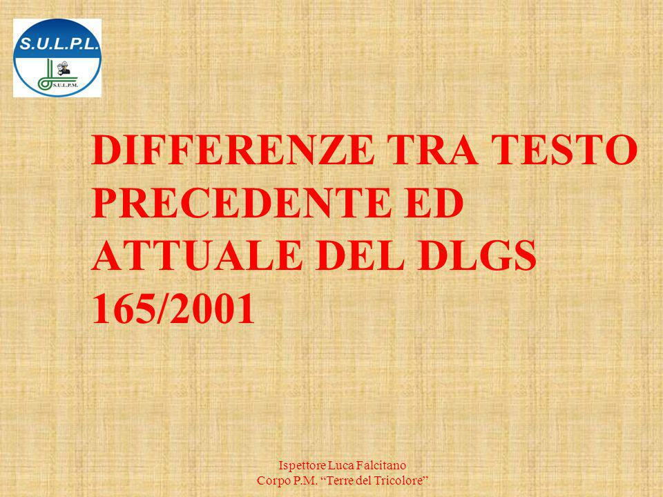 DIFFERENZE TRA TESTO PRECEDENTE ED ATTUALE DEL DLGS 165/2001