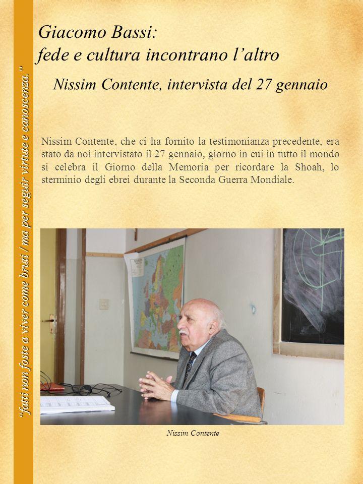 Nissim Contente, intervista del 27 gennaio