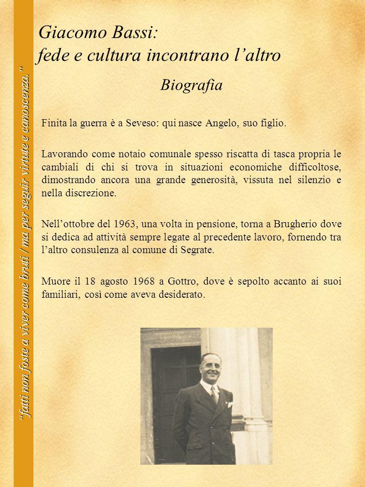 Biografia Finita la guerra è a Seveso: qui nasce Angelo, suo figlio.