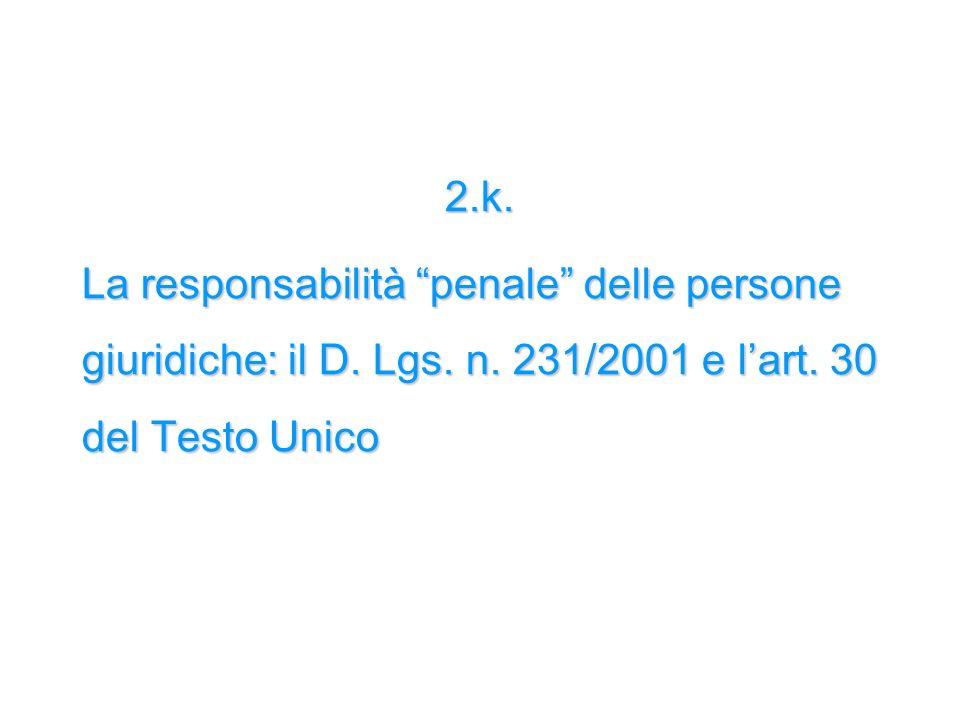 2.k. La responsabilità penale delle persone giuridiche: il D.