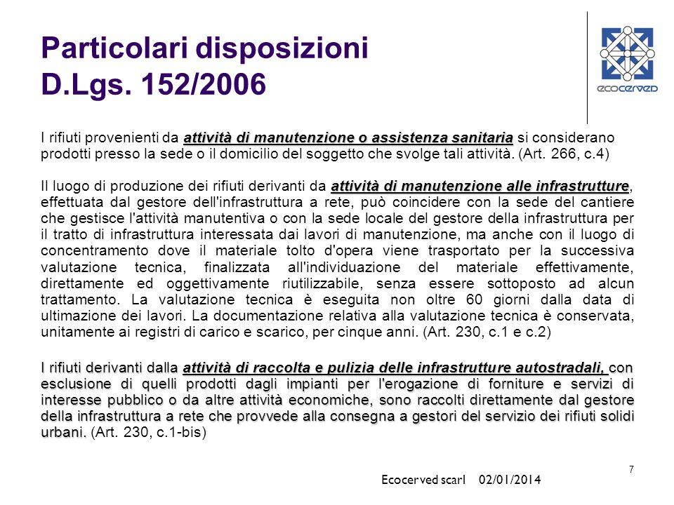 Particolari disposizioni D.Lgs. 152/2006
