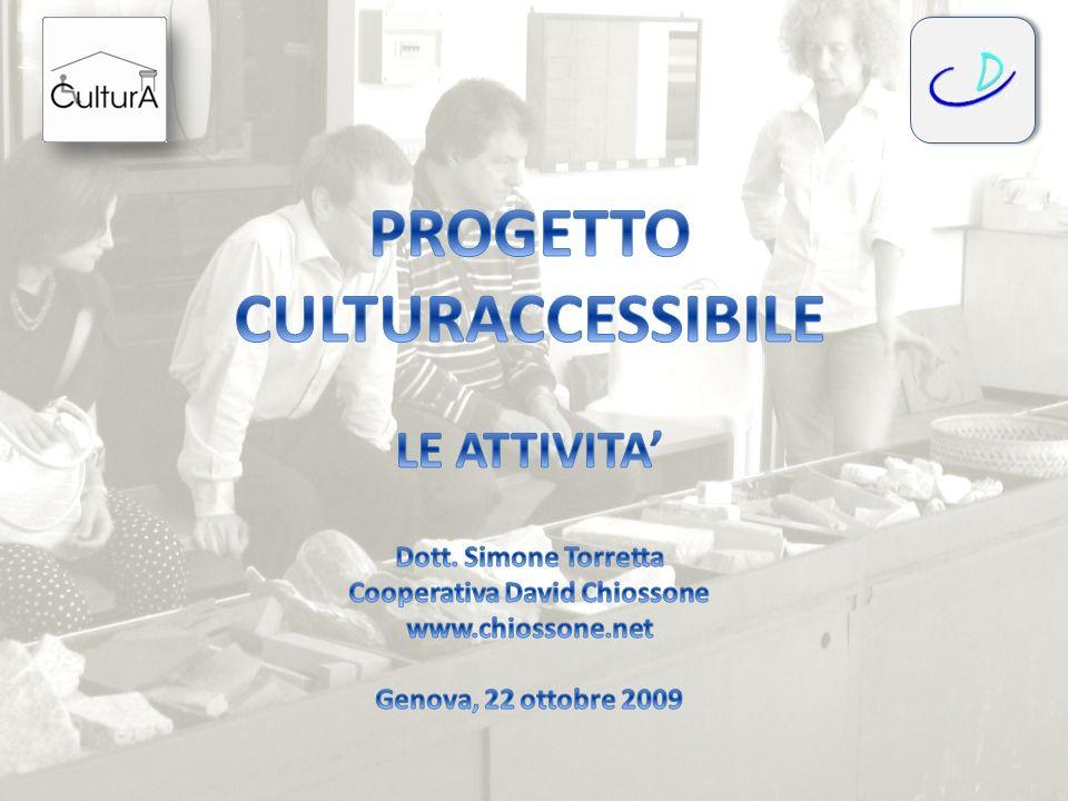 PROGETTO CULTURACCESSIBILE Cooperativa David Chiossone
