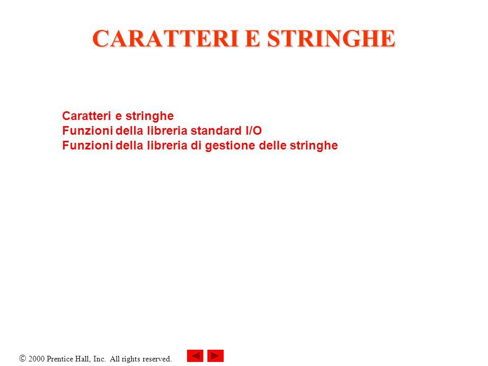 CARATTERI E STRINGHE Caratteri e stringhe