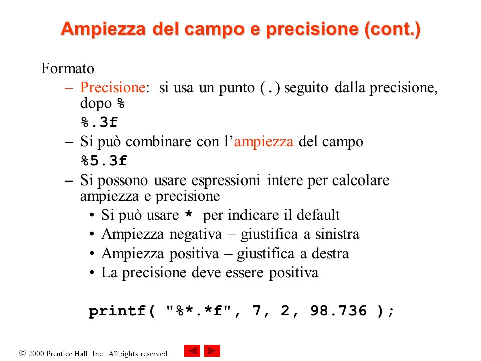 Ampiezza del campo e precisione (cont.)