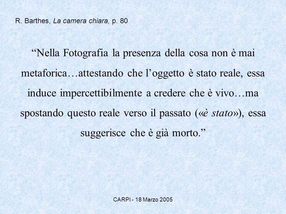 R. Barthes, La camera chiara, p. 80
