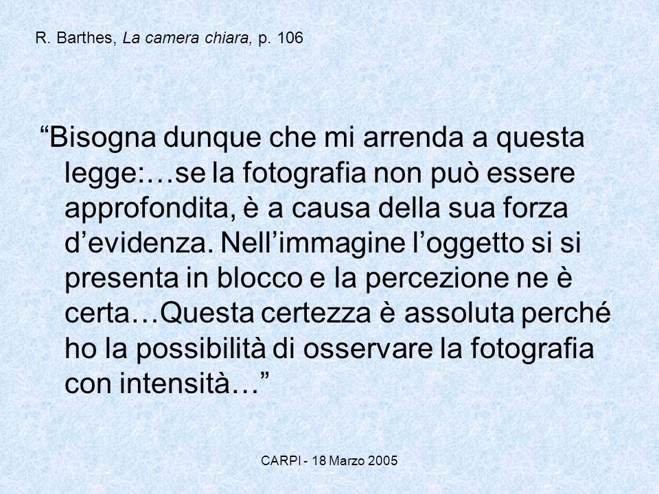 R. Barthes, La camera chiara, p. 106