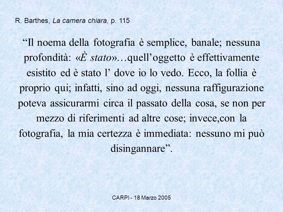 R. Barthes, La camera chiara, p. 115