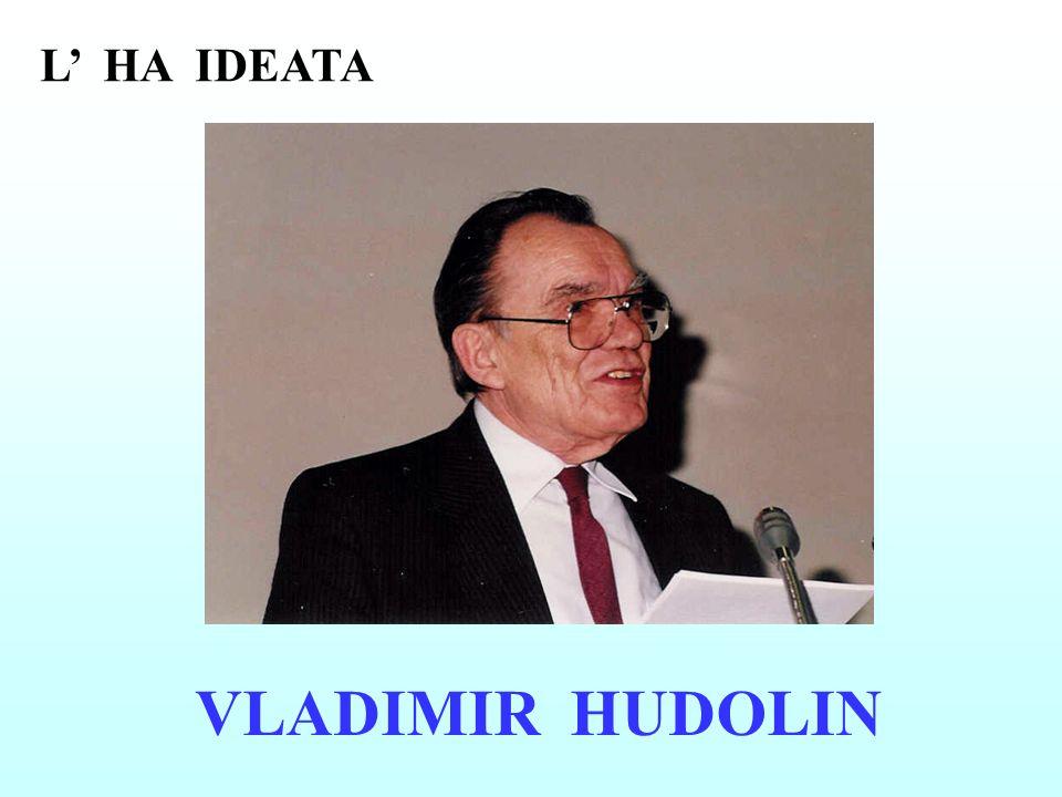 L' HA IDEATA VLADIMIR HUDOLIN