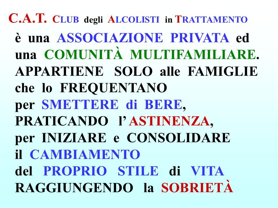C.A.T. CLUB degli ALCOLISTI in TRATTAMENTO