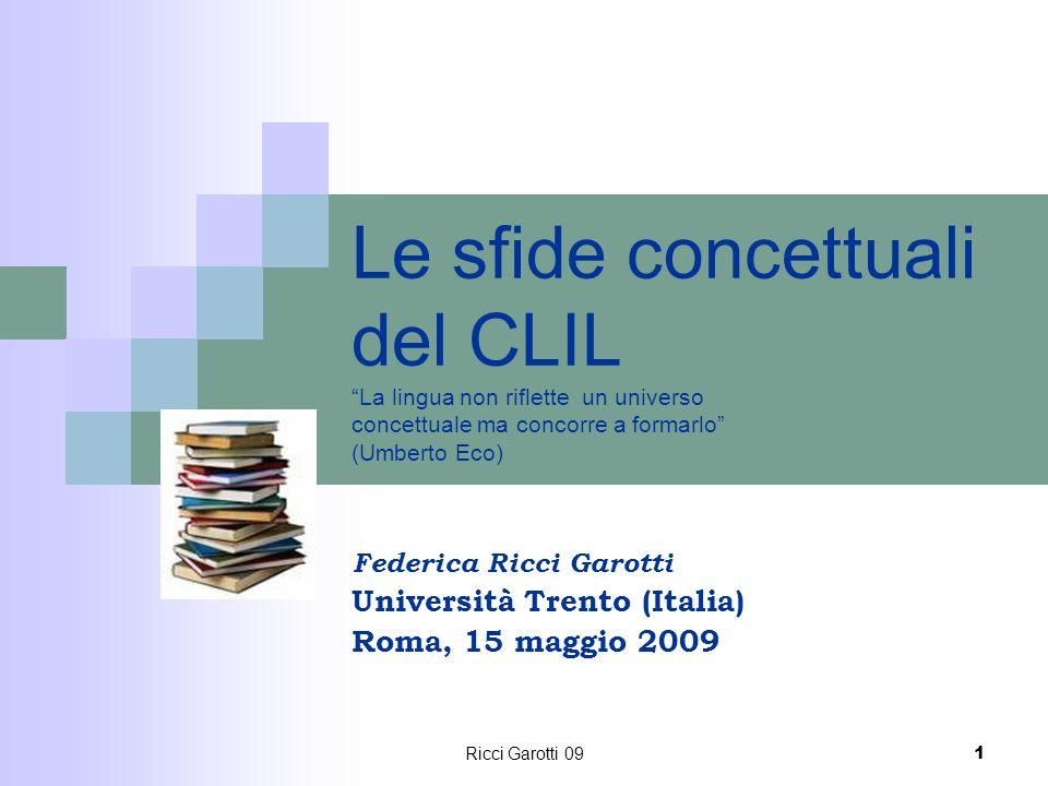 Federica Ricci Garotti Università Trento (Italia) Roma, 15 maggio 2009