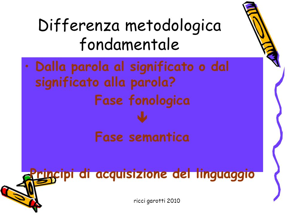 Differenza metodologica fondamentale