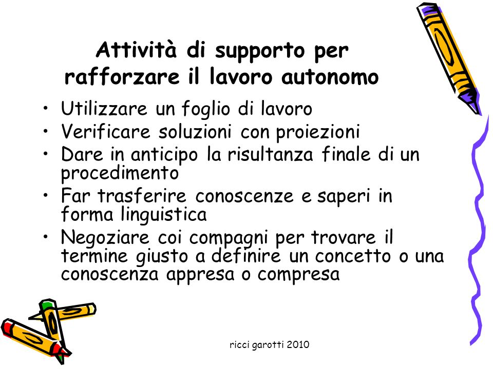Attività di supporto per rafforzare il lavoro autonomo