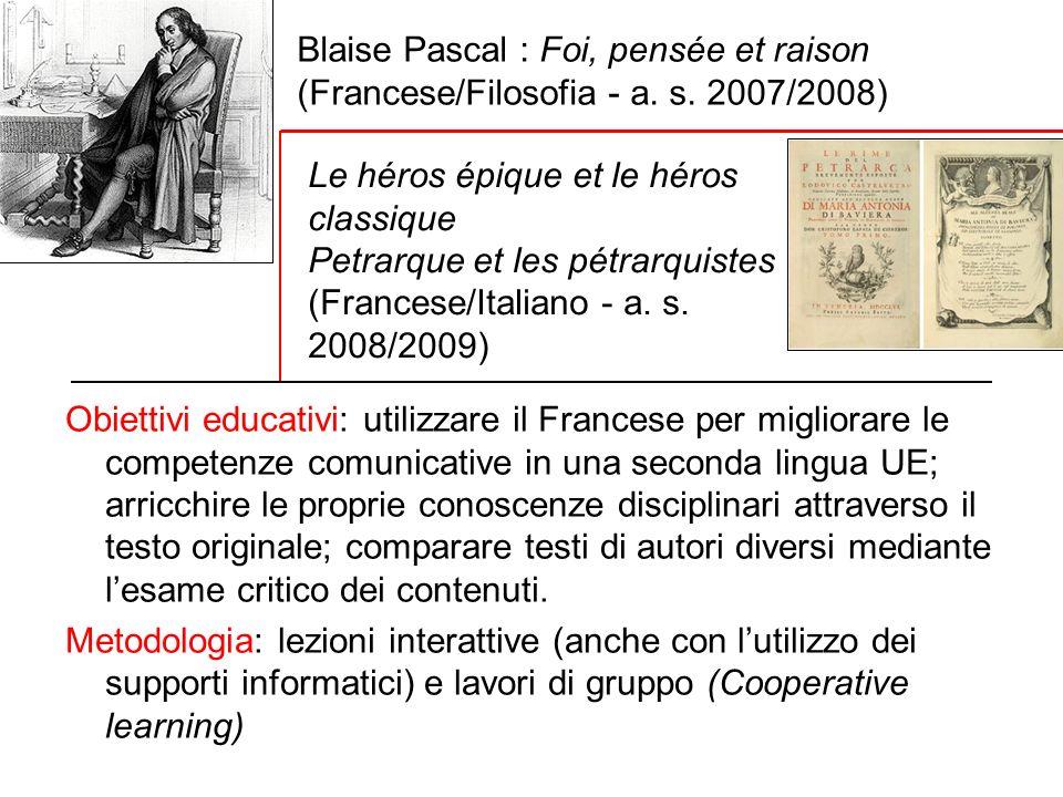 Blaise Pascal : Foi, pensée et raison. (Francese/Filosofia - a. s
