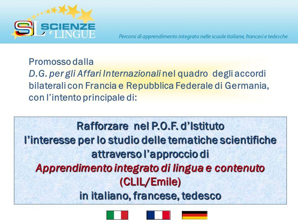 Rafforzare nel P.O.F. d'Istituto in italiano, francese, tedesco