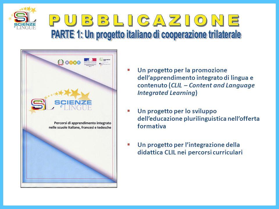 PARTE 1: Un progetto italiano di cooperazione trilaterale