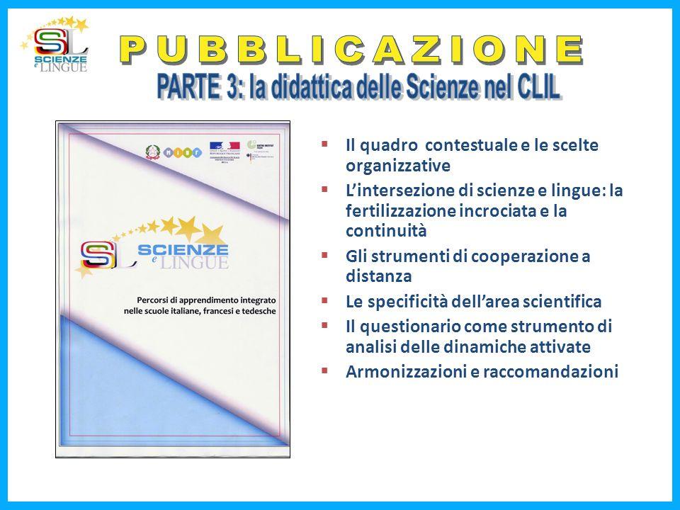 PARTE 3: la didattica delle Scienze nel CLIL