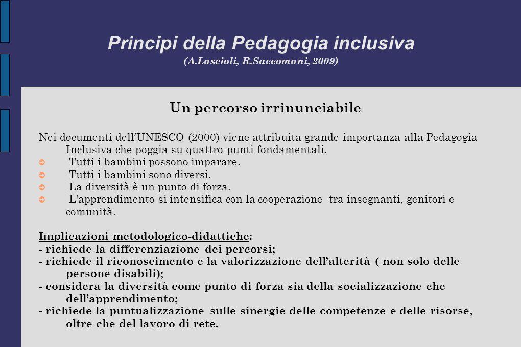 Principi della Pedagogia inclusiva (A.Lascioli, R.Saccomani, 2009)