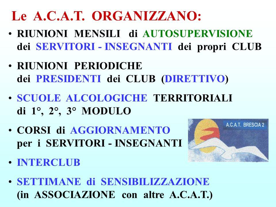 Le A.C.A.T. ORGANIZZANO: