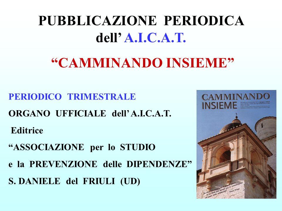 PUBBLICAZIONE PERIODICA dell' A.I.C.A.T.