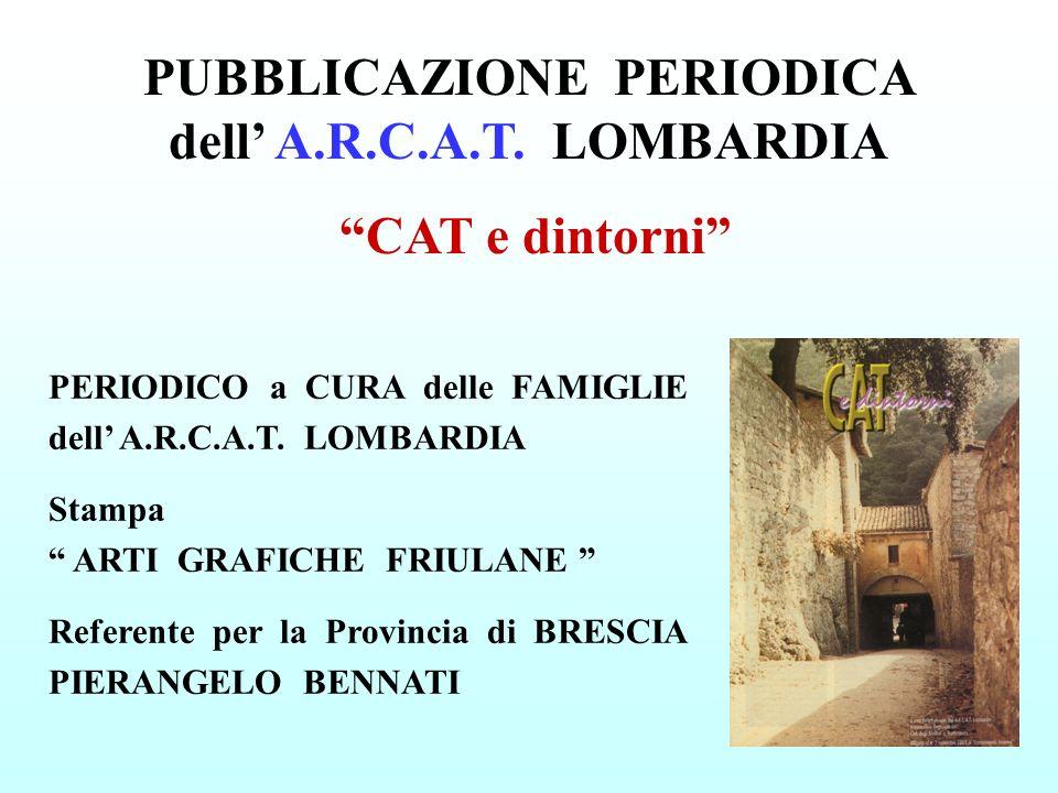 PUBBLICAZIONE PERIODICA dell' A.R.C.A.T. LOMBARDIA
