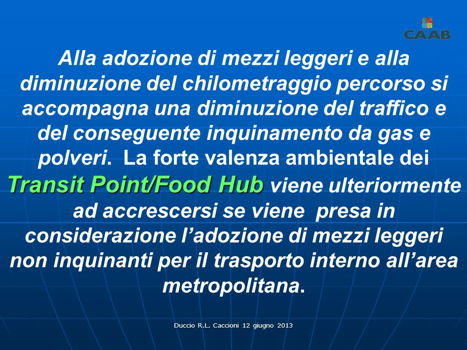 Duccio R.L. Caccioni 12 giugno 2013