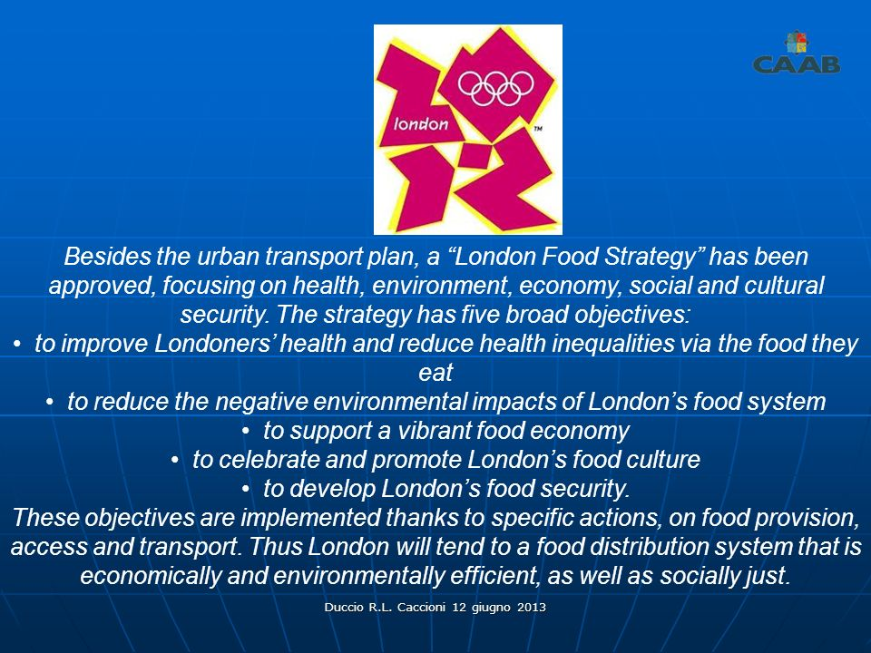 • to reduce the negative environmental impacts of London's food system