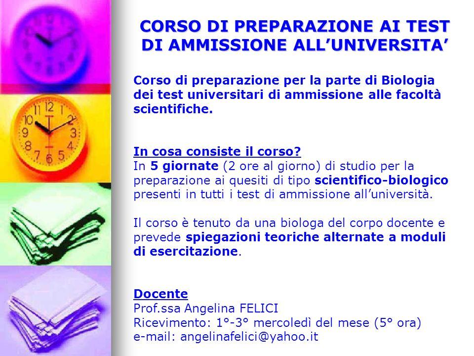 CORSO DI PREPARAZIONE AI TEST DI AMMISSIONE ALL'UNIVERSITA'
