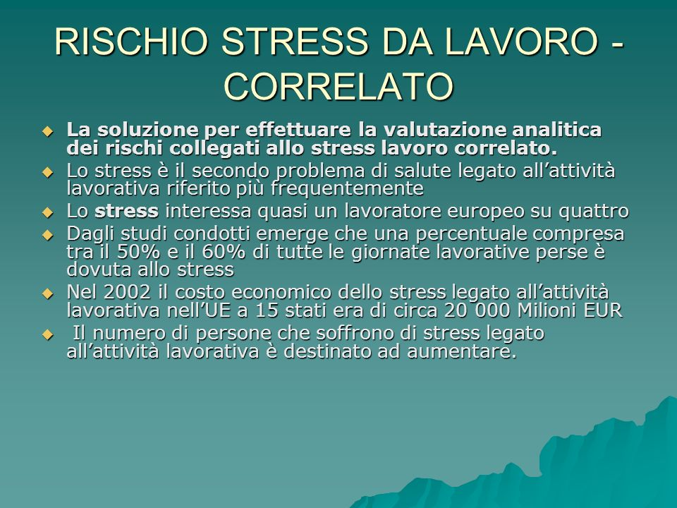 RISCHIO STRESS DA LAVORO - CORRELATO