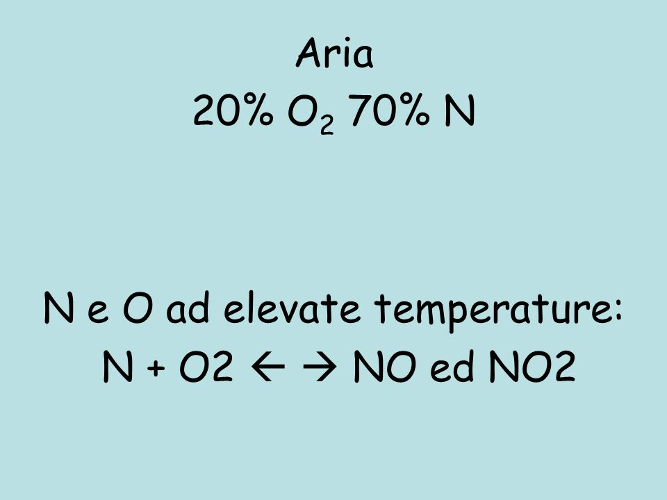 N e O ad elevate temperature: