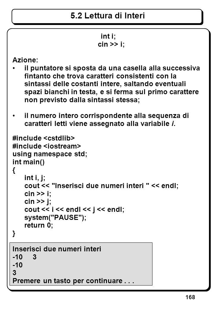 3.6 Tipo carattere (III) #include <cstdlib>