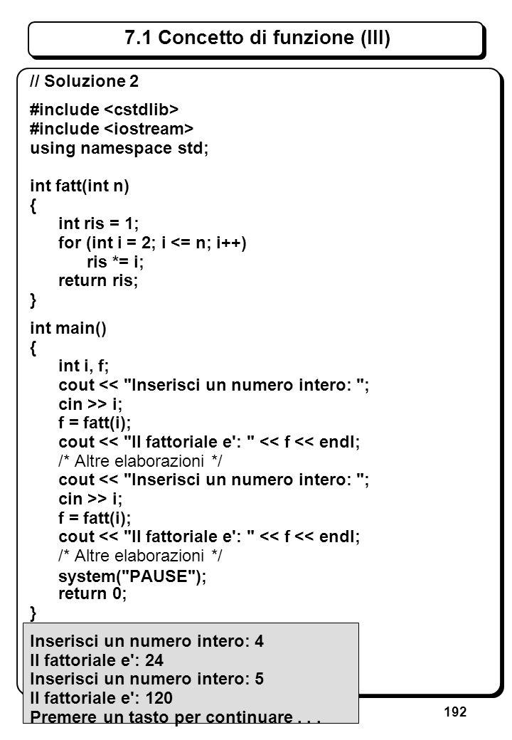 6.3.1 Istruzione if (I) // Trova il maggiore tra due interi