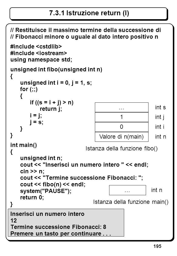 6.3.1 Istruzione if (IV) // Legge un numero, lo scrive se è diverso da 0 e. // incrementa il numero.
