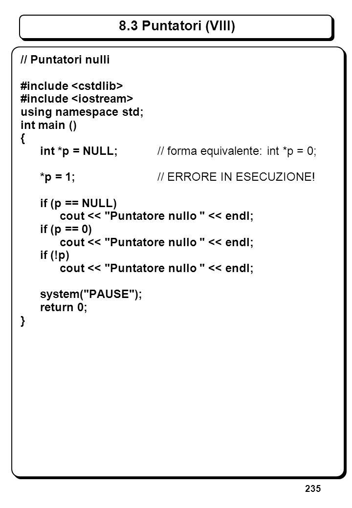 5.2 Lettura di Interi int i; cin >> i; Azione: