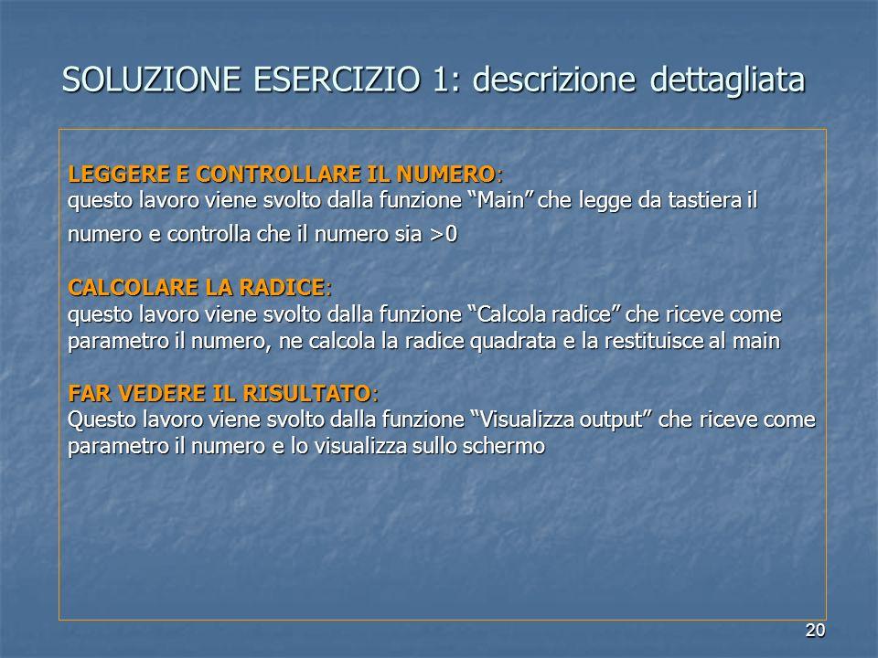 SOLUZIONE ESERCIZIO 1: descrizione dettagliata