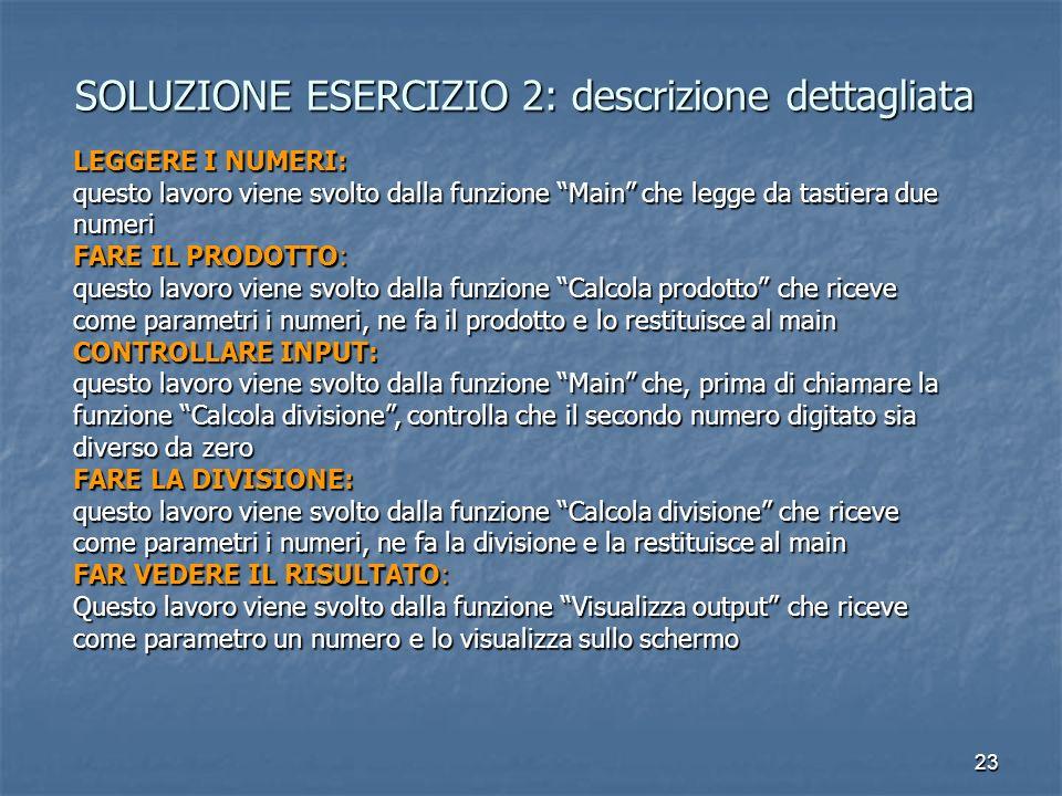 SOLUZIONE ESERCIZIO 2: descrizione dettagliata