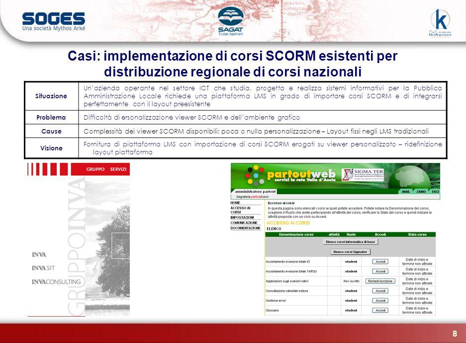 Casi: implementazione di corsi SCORM esistenti per distribuzione regionale di corsi nazionali