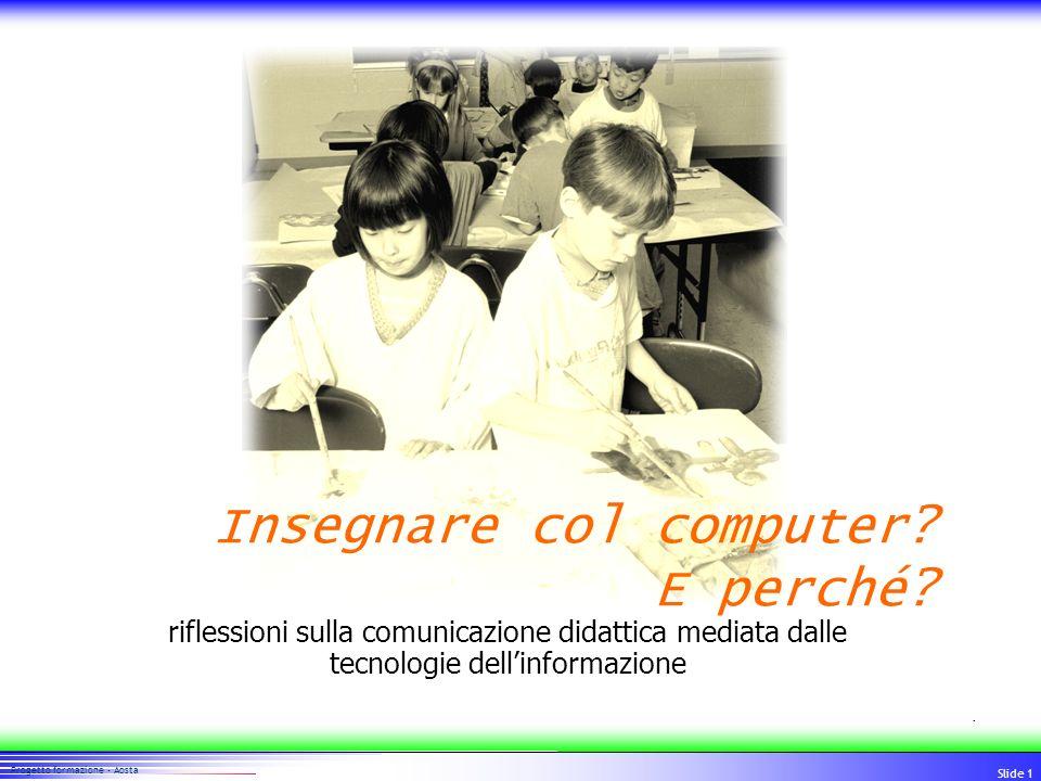 Insegnare col computer E perché
