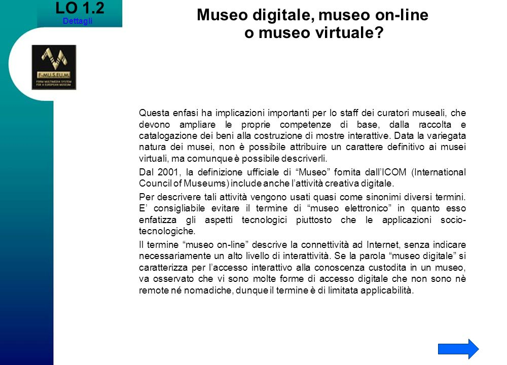 Museo digitale, museo on-line o museo virtuale