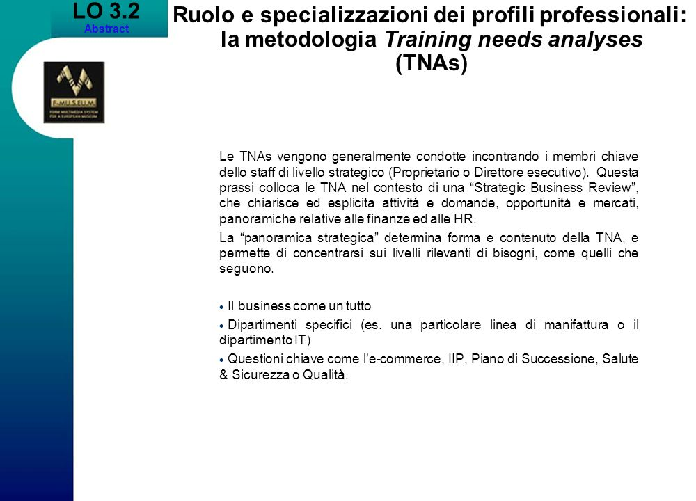 LO 3.2 Abstract. Ruolo e specializzazioni dei profili professionali: la metodologia Training needs analyses (TNAs)