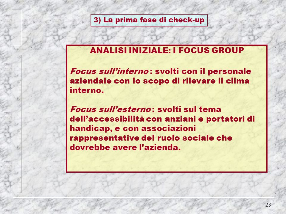 ANALISI INIZIALE: I FOCUS GROUP